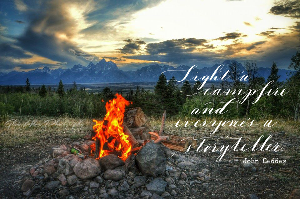 Teton campfire with quote